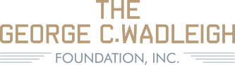 The George C. Wadleigh Foundation, Inc.